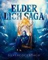 Elder Lich Saga by Silvercockroach