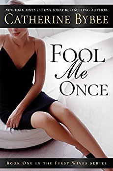 Fool Me Once (First Wives, #1)