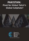 Pakistan: Pivot for Hizbut Tahrir's Global Caliphate?