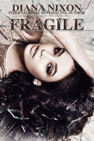 Fragile (Shattered, #2)
