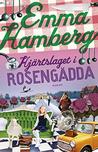 Hjärtslaget i Rosengädda by Emma Hamberg