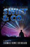Swift & Co.: An Intergalactic Rescue Mission