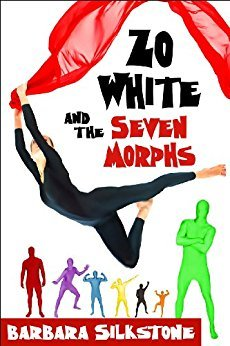 Zo White and the Seven Morphs (Silkstone #1)