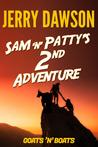 Sam 'n' Patty's 2nd Adventure by Jerry Dawson