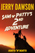 Sam 'n' Patty's 2nd Adventure: Goats 'n' Boats (Sam 'n' Patty's Adventures, #2)