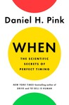 Book cover for When: The Scientific Secrets of Perfect Timing