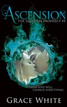 Ascension (The Lilituria Prophecy #3)