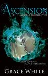 Ascension (The Lilituria Prophecy #3)