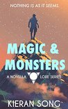 Magic & Monsters: A Space Fantasy Novella (Lore Book 0)