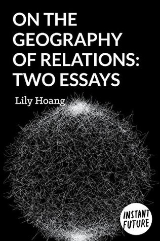 On the Geography of Relations by Lily Hoang
