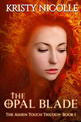 The Opal Blade: A Dark Urban Fantasy Romance (The Ashen Touch Trilogy Book 1)
