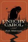 Unbury Carol: A N...