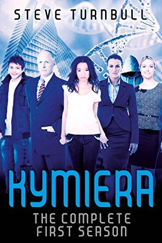 KYMIERA: Season 1 by Steve Turnbull