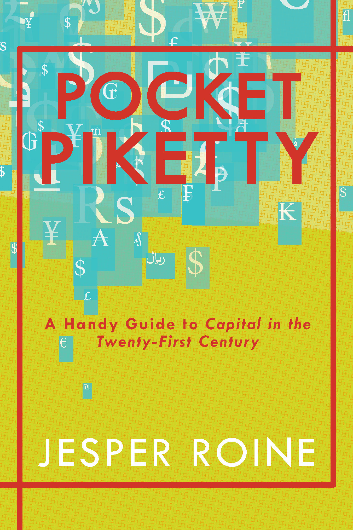 "Pocket Piketty: A Handy Guide to ""Capital in the Twenty-First Century"""