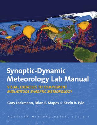 Midlatitude Synoptic Meteorology Lab Manual: Dynamics, Analysis, and Forecasting