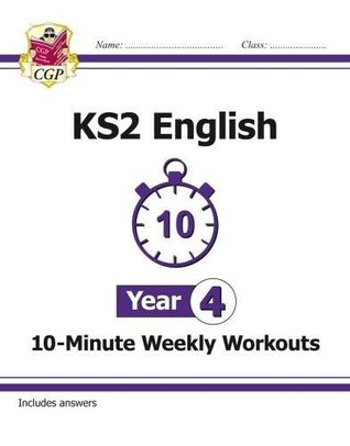 New KS2 English 10-Minute Weekly Workouts - Year 4