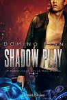 Shadow Play by Domino Finn