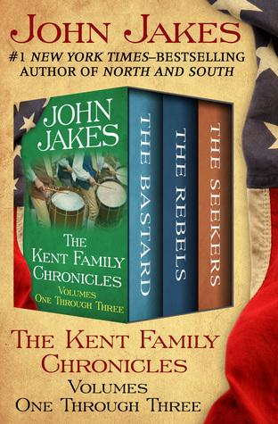 The Kent Family Chronicles: Volumes One Through Three