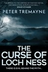 The Curse of Loch Ness by Peter Tremayne