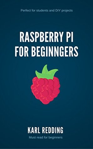 Raspberry PI a Guide for Beginners: DIY Computer Science Projects for Students. Learn how to build a computer: Raspberry PI and everything you need to know including DIY projects