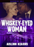 Whiskey-Eyed Woman: (Soldiering On #5)