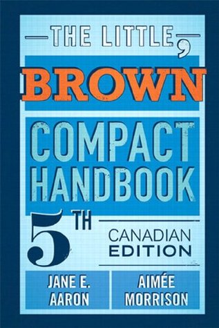 The Little, Brown Compact Handbook, Fifth Canadian Edition,