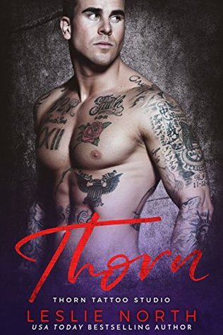 Thorn (Thorn Tattoo Studio Book 2)