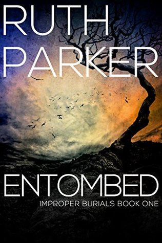 Entombed (Improper Burials, #1)