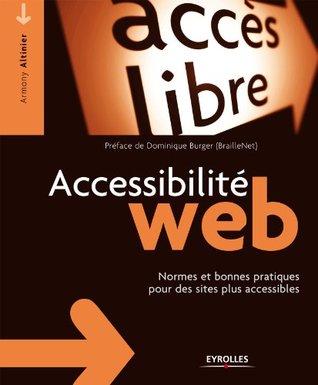 Accessibilité web: Normes et bonnes pratiques pour des sites plus accessibles (Accès libre)