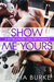 Show Me Yours by Sasha Burke