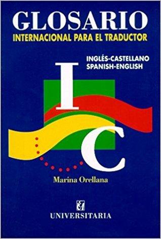 Glosario internacional para el traductor par Marina Orellana
