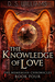 The Knowledge of Love (The Nememiah Chronicles #4)