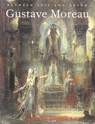 gustave-moreau-between-epic-and-dream