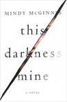 https://www.goodreads.com/book/show/30249925-this-darkness-mine