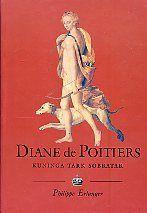 Diane De Poitiers - kuninga tark sõbratar