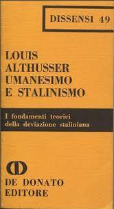 Umanesimo e stalinismo: I fondamenti teorici della deviazione staliniana