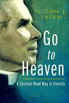 Go to Heaven: A S...