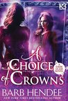 A Choice of Crowns (Dark Glass #2)