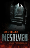 Mestlven: A Tale from Perilisc