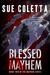 Blessed Mayhem (The Mayhem Series, #2)