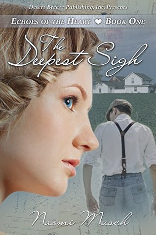 The Deepest Sigh (Echoes of the Heart Book 1)