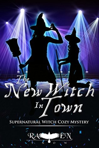 """The New Witch In Town (Harper """"Foxxy"""" Beck, #12)"""