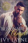 The Billionaire's Angel (Scandals of the Bad Boy Billionaires #7)