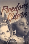 Freedom Riders by Jean Young Kilby