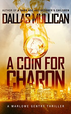 A Coin for Charon: A Detective Marlowe Gentry Thriller