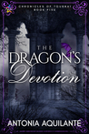 The Dragon's Devotion (Chronicles of Tournai, #5)
