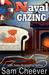 Naval Gazing (Silver Hills Cozy Mysteries #4)