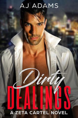 Dirty Dealings  (Zeta Cartel, #3)
