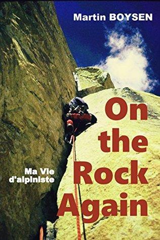 on-the-rock-again-ma-vie-d-alpiniste