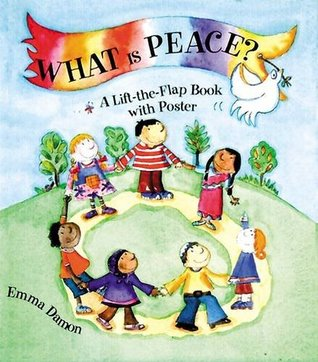 What is Peace?: A Lift-the-flap Book with Poster